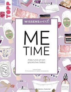 me-time-alles-rund-um-ein-glueckliches-selbst