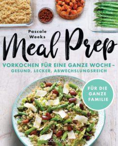 meal-prep-eine-woche-vorkochen-gesund-lecker-abwechslungsreich